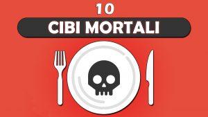cibi-mortali